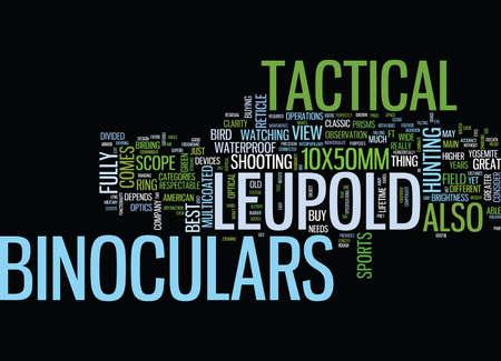 LEUPOLD SCOPE TACTICAL BINOCULARS YOUR BEST BINOCULARS BUY YET Text Background Word Cloud Concept