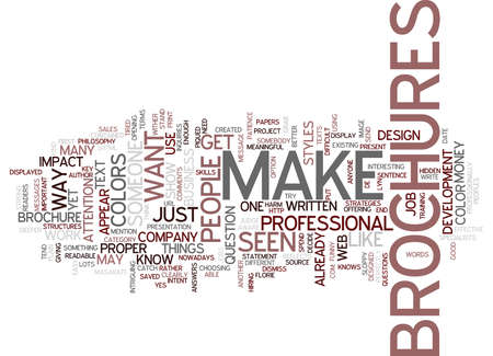 difficult decision: LET YOUR BROCHURES DO THE WORK FOR YOU Text Background Word Cloud Concept