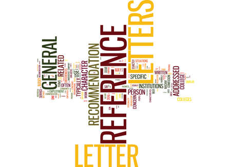 LETTERS OF REFERENCE DEFINED Text Background Word Cloud Concept