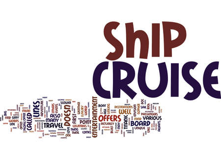 YOUR ADVENTURE AWAITS ON A CRUISE SHIP Text Background word cloud concept