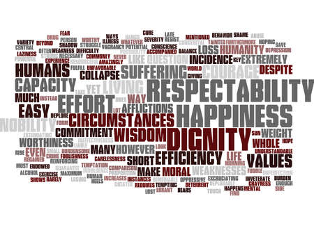 THE CAPACITY FOR HAPPINESS AND RESPECTABILITY Text Background word cloud concept