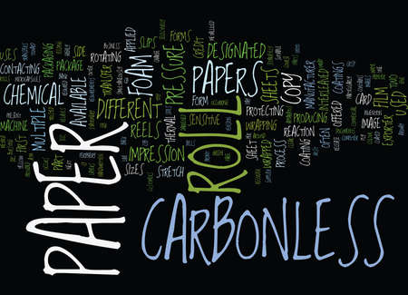 THE CARBONLESS PAPER ROLL IS OFFERED IN THE FORM OF REELS AND SHEETS Text Background Word Cloud Concept 向量圖像