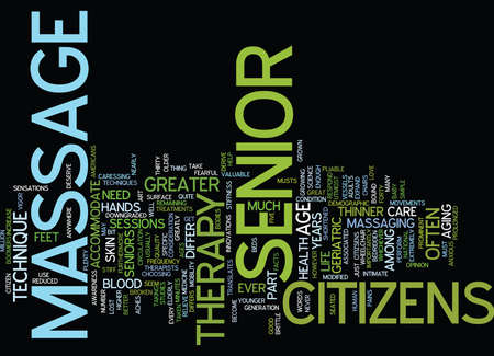 MASSAGE THERAPY FOR SENIOR CITIZSENS Text Background Word Cloud Concept