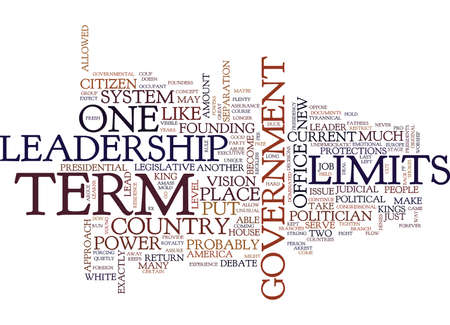 TERM LIMITS PRO AND CON Text Background Word Cloud Concept Illustration