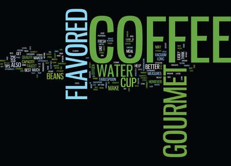 GOURMET FLAVORED COFFEE Fondo de texto Word Cloud Concepto Ilustración de vector