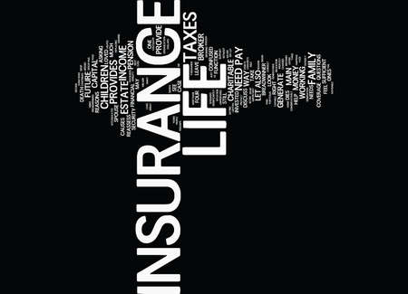 LIFE INSURANCE DO YOU HAVE TOO MUCH Text Background Word Cloud Concept