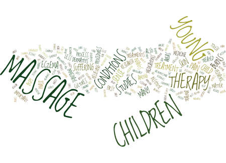 MASSAGE THERAPY FOR CHILDREN Text Background Word Cloud Concept