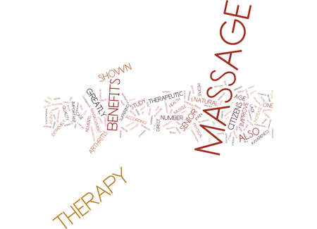 dealt: MASSAGE THERAPY FOR SENIOR CITIZENS Text Background Word Cloud Concept