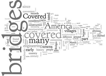 A Brief Insight into Covered Bridges in America Ilustrace