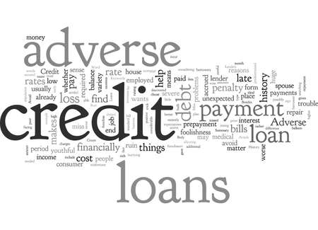 Adverse Credit Loans Do Not Let Your Credit History Run You Down
