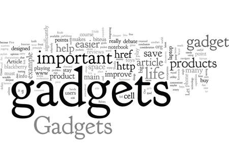 A gadget makes your life easier