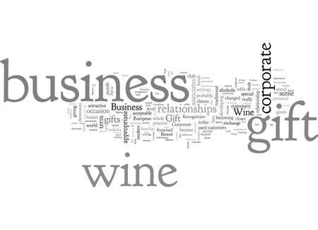A Business Wine Gift Can Strengthen Your Business Relationships 矢量图像