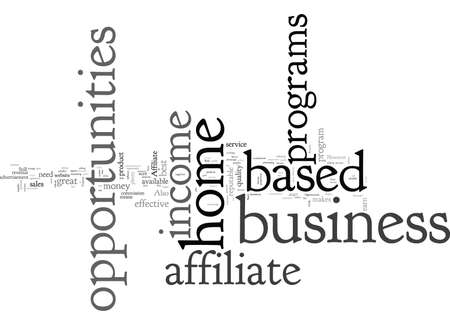 Affiliate Programs Home Based Business Income Opportunities