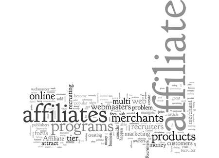 A Unique Opportunity For Affiliate Recruiters