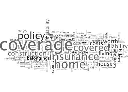 Are you covered with a standard homeowner s insurance policy