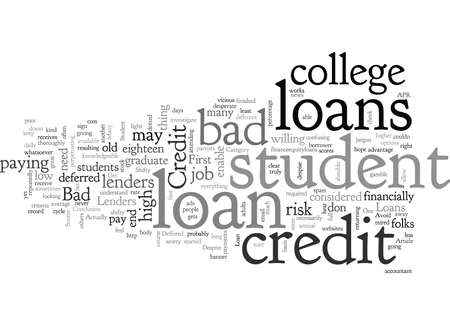 Bad Credit Student Loans How to Get Your Loan Despite Bad Credit