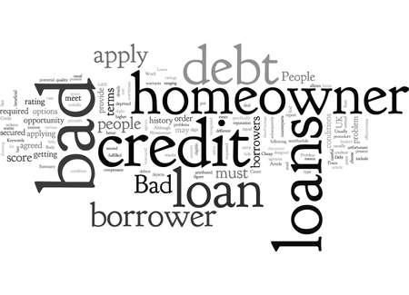 Bad Credit No Problem With Bad Debt Homeowner Loans Illusztráció