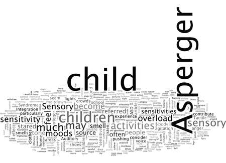 Asperger s Syndrome Children and Sensory Sensitivity