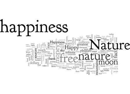 Be Happy One of the Greatest Sources of Happiness Nature