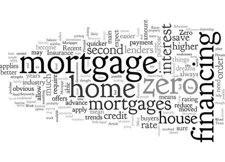Can Zero Down Mortgages Work For You