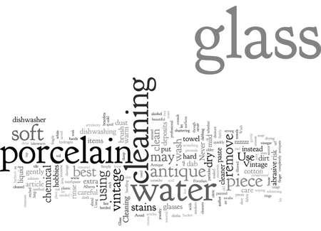 Clean Vintage Glass and Antique Porcelain Safely