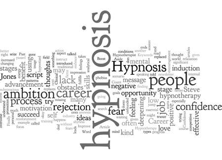 Career Strategies with Hypnosis How Hypnosis Can Boost Your Confidence and Improve Your Career