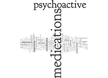 Considerations for Psychoactive Medications