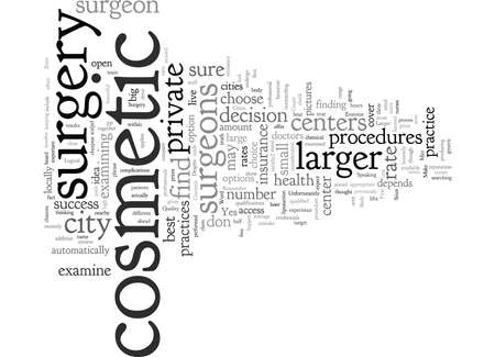 Cosmetic Surgery in Larger Cities Why It May Be Best