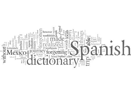 Don t Forget A Spanish Dictionary