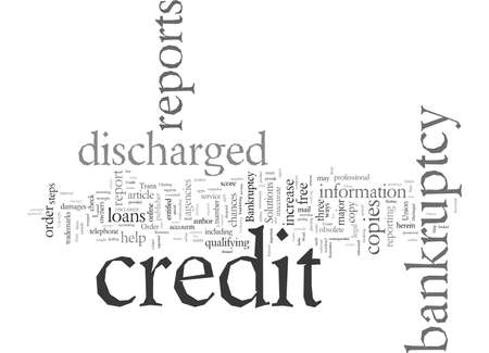 Discharged Bankruptcy These Steps Could Help