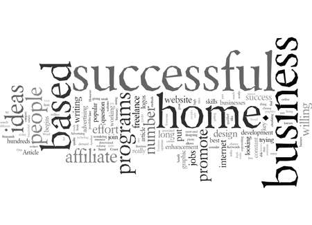 Do You Have Your Successful Home Based Business Idea