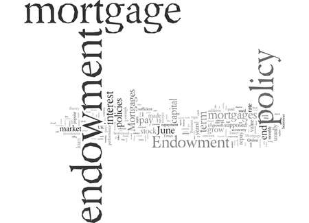 Endowment Mortgages typography text art vector illustration