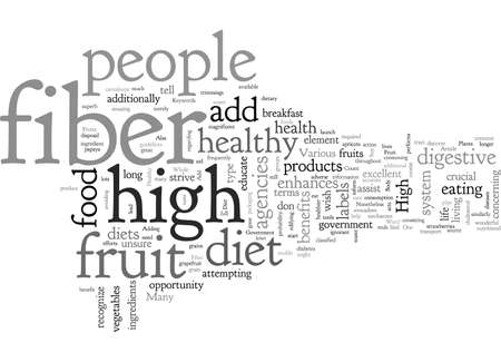 Add High Fiber Fruit To A Healthy Diet typography text art vector illustration