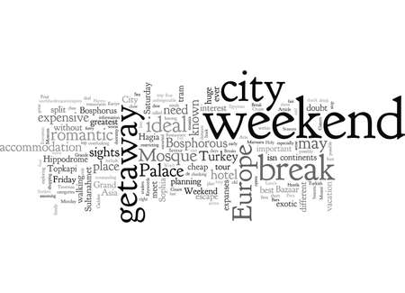 A Weekend City Break In Istanbul, typography text art vector illustration