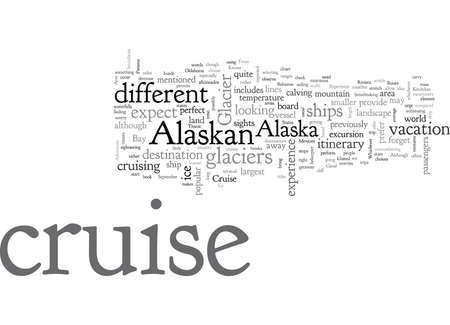 alaskan cruise, typography text art vector illustration