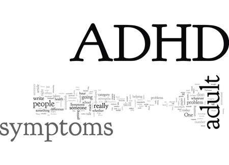 Adult ADHD Symptoms, typography text art vector illustration