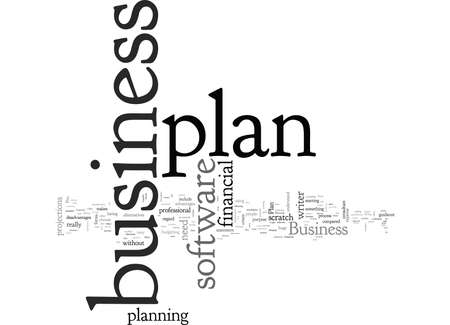 Business Plan Software Do You Need It