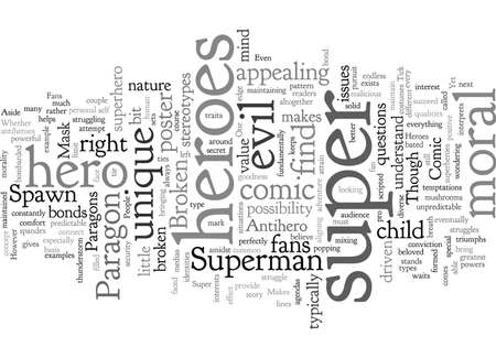 Comic Super Heroes What Makes Them Tick