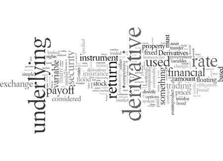 Derivatives What Are They And What Are They Used For