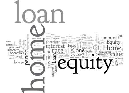Home Equity Loan Fixed Rate or Lump Sum Loan