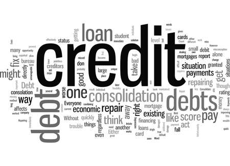 How To Consolidate Your Debts And Repair Your Credit