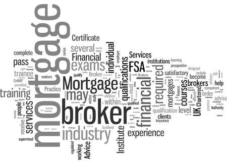 How To Qualify As A Mortgage Broker