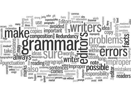 gramática inadecuada y otros problemas de personas que los editores no quieren ver en los manuscritos