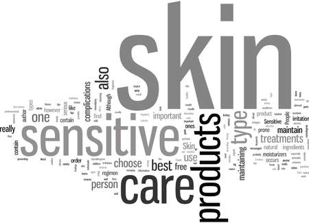 Important Facts on Sensitive Skin Care
