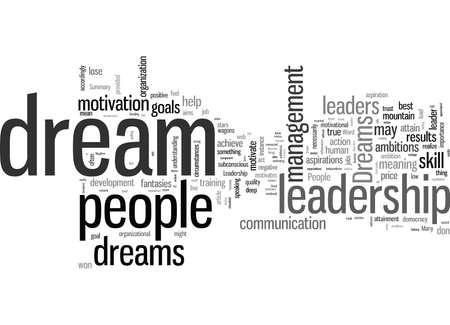 In leiderschap zijn dromen de dingen waar geweldige resultaten van worden gemaakt