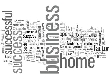 Success Factors For A Successful Home Business Who Dares To Ignore Vector Illustratie