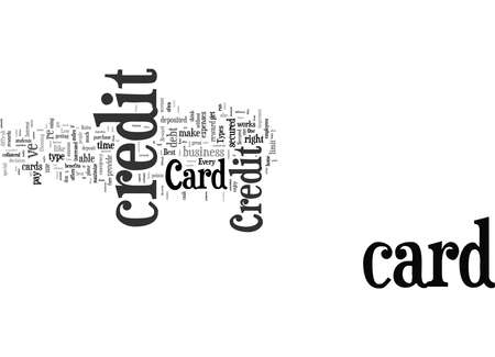 Word Cloud Summary of Credit Card Types And How To Know The Best For You Article