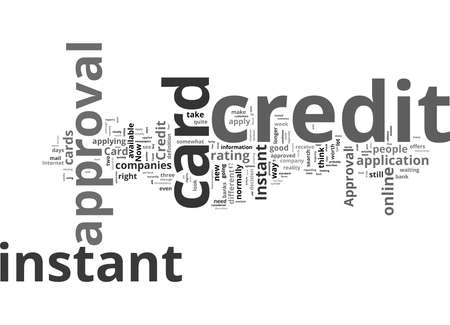 Word Cloud Summary of Instant Credit Card Approval Is It Truly Instant Article