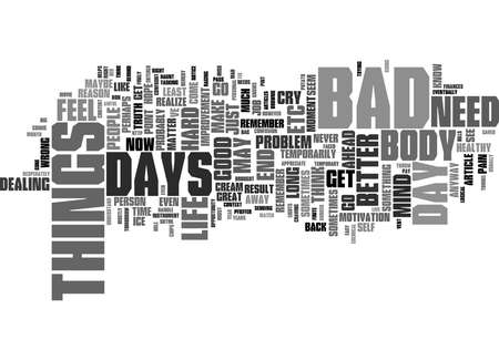 Word Cloud Summary of How to Get Through A Bad Day Article