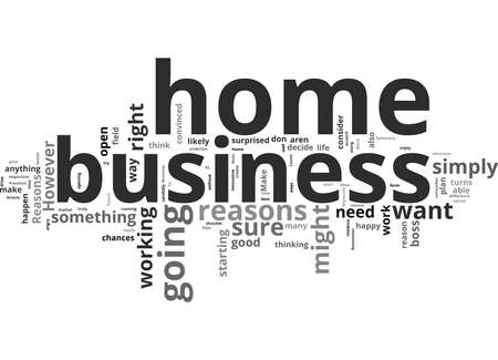 Word Cloud Summary of Reasons To Have A Home Business Article